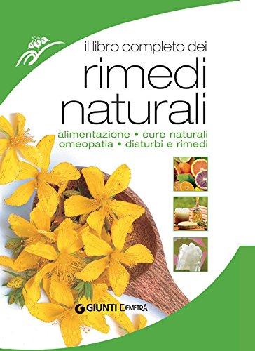 Il libro completo dei rimedi naturali (Compatti varia)